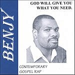 Benjy Westmoreland God Will Give You What You Need