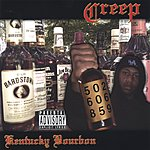 Creep Kentucky Bourbon (Parental Advisory)