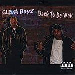 Cleva Boyz Back To Da Wall (Parental Advisory)