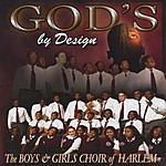 The Boys & Girls Choir Of Harlem God's By Design