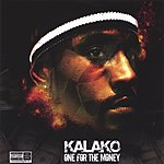 Kalako One For The Money/Monkey Roll (Parental Advisory)