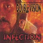 DoubleVision Infection: Tha Double Album