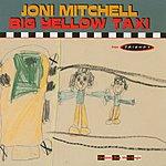 Joni Mitchell Big Yellow Taxi