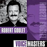 Robert Goulet Voice Masters