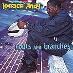 Horace Andy Roots And Branches