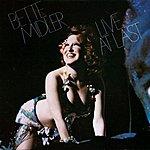 Bette Midler Live At Last