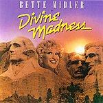 Bette Midler Divine Madness! (Live)