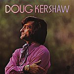 Doug Kershaw Doug Kershaw