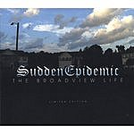 Sudden Epidemic The Broadview Life