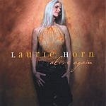 Laurie Horn Alive Again