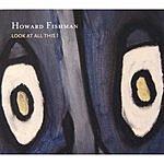 Howard Fishman Quartet Look At All This!