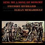 Freddie Hubbard Sing Me A Song Of Songmy
