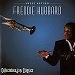 Freddie Hubbard Sweet Return