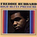 Freddie Hubbard High Blues Pressure