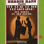 Herbie Mann The Roar Of The Greasepaint, The Smell Of The Crowd