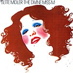 Bette Midler The Divine Miss M (Remastered)
