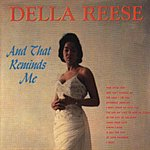 Della Reese And That Reminds Me