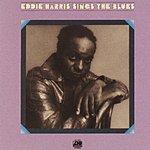 Eddie Harris Eddie Harris Sings The Blues
