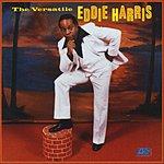 Eddie Harris The Versatile Eddie Harris