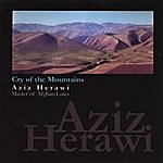 Aziz Herawi Cry Of The Mountains
