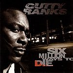 Cutty Ranks Six Million Ways To Die