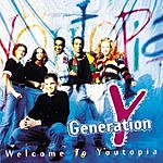 Generation Y Welcome To Youtopia