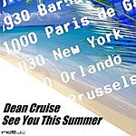 Dean Cruise See You This Summer EP