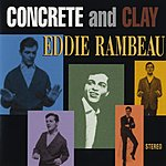 Eddie Rambeau Concrete And Clay