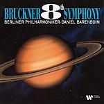 Daniel Barenboim Bruckner: Symphony No. 8