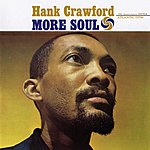 Hank Crawford More Soul (Remastered)