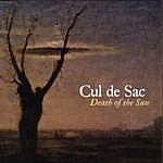 Cul De Sac Death Of The Sun