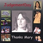 JudgementDay Thanks Mary