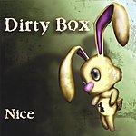Dirty Box Nice