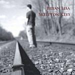 Bryan Lisa Skeleton Keys