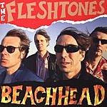 Fleshtones Beachhead