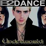 B2DANCE Underworld