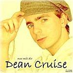 Dean Cruise Nur Mit Dir