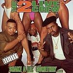 2 Live Crew Shake A Lil' Somethin' (Parental Advisory)
