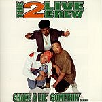 2 Live Crew Shake A Lil' Somethin' (Edited)