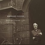 Richard Goode Partitas Nos. 1, 3 & 6