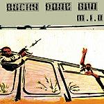 M.I.A. Bucky Done Gun (Single)