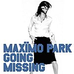 Maximo Park Going Missing (7-inch)