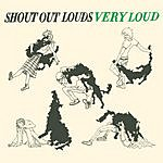 Shout Out Louds Very Loud (3-Track Maxi-Single)