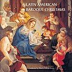 Jade/Milan Records Present A Latin American Baroque Christmas