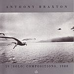 Anthony Braxton 19 (Solo) Compositions, 1988