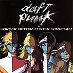 Daft Punk Harder Better Faster Stronger (Single)