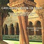 The Benedictine Monks Of Santo Domingo De Silos Le Livre Grégorien De Silos