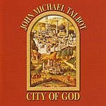 John Michael Talbot City Of God