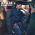 Jay Sean Me Against Myself (parental Advisory)