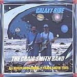 Craig Smith Galaxy Ride